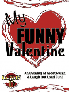 Rattlin' D Playhouse - My Funny Valentine @ Diamond Ranch Academy | Hurricane | Utah | United States