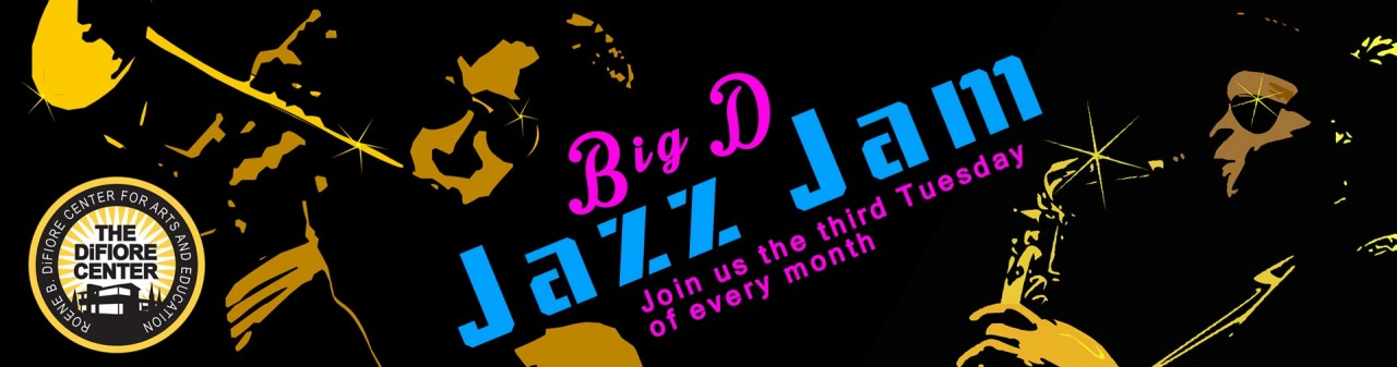 Difiore Center – Big D Jazz Jam