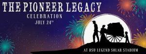 The Pioneer Legacy Celebration @ Dixie State University's Legend Solar Stadium | St. George | Utah | United States
