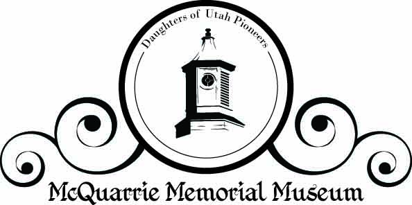 Daughters of Utah Pioneers (DUP) – McQuarrie Memorial Museum